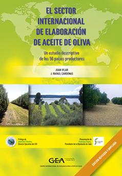 El sector internacional de elaboración de aceite de oliva. Un estudio descriptivo de los 56 países productores.