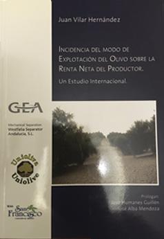 Incidencia del modo de explotación del olivo sobre la renta neta del productor. Un estudio internacional.