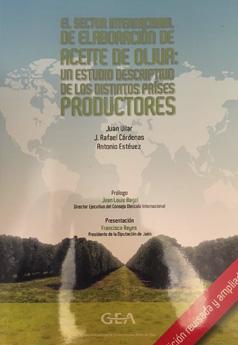 El sector internacional de elaboración de aceite de oliva. Un estudio descriptivo de los distintos países productores (edición 2014)