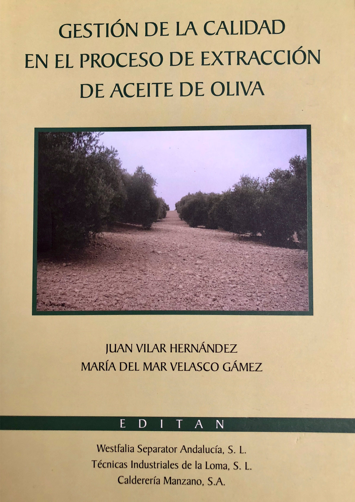 Gestión de la calidad en el proceso de extracción de Aceite de Oliva
