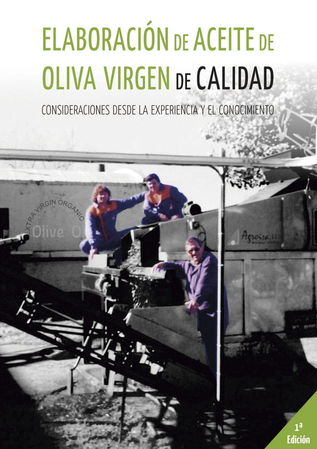 Elaboración de Aceite de Oliva Virgen de Calidad
