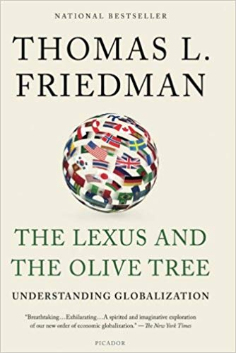 THE LEXUS AND THE OLIVE TREE: A BOOK THAT COMPARES GLOBALIZATION WITH MILENARY CULTURE AND IDENTITY