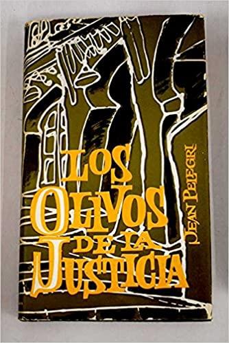 LOS OLIVOS DE LA JUSTICIA