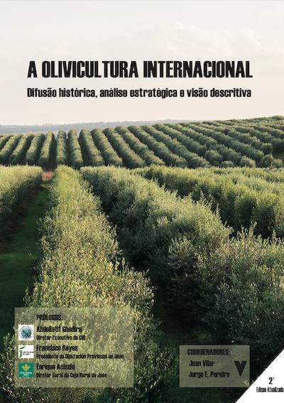 A OLIVICULTURA INTERNACIONAL Difusão histórica, análise estratégica e visão descritiva